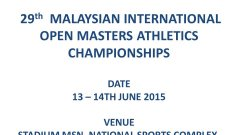 29th  MALAYSIAN INTERNATIONAL OPEN MASTERS ATHLETICS CHAMPIONSHIPS